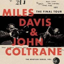The Final Tour - de Miles Davis & John Coltrane