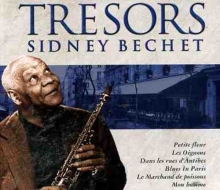 Tresors Sidney Bechet - de Sidney Bechet