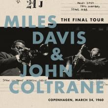 The Final Tour:Copenhagen,March 24 1960 - de Miles Davis & John Coltrane