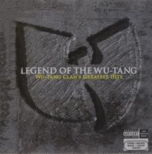 Legend Of The Wu Tang- Greatest Hits - de Wu-Tang Clan