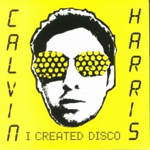 I Created Disco - de Calvin Harris