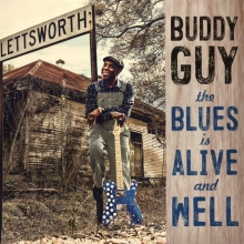 The Blues is Alive and Well - de Buddy Guy