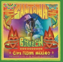 Corazon: Live from Mexico - Live It to Believe it - de Santana