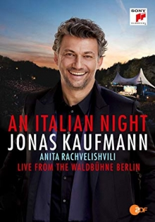 An Italian Night-Live from Waldbruhne Berlin - de Jonas Kaufmann/Anita Rachvelishvili