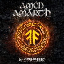 The Pursuit of Vikings- 25 Years in the eye of the storm - de Amon Amarth
