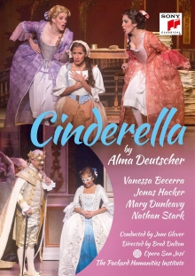 Alma Deutscher:Cinderella - de Vanessa Becerra,Jonas Hacker,Mary Dunleavy,Nathan Stark,Opera San Jose