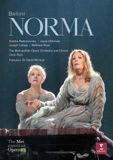 Bellini:Norma - de Sondra Radvanovsky,Joyce Didonato,Joseph Calleja,Mathew Rose/The Metropolitan Opera Orchestra/Carlo Rizzi