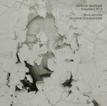 Mahler: Symphony No. 6 - de Teodor Currentzis