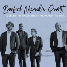 The Secret Between the Shadow and the soul - de Branford Marsalis Quartet