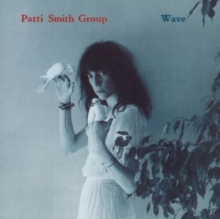 WAVE - de Patti Smith Group