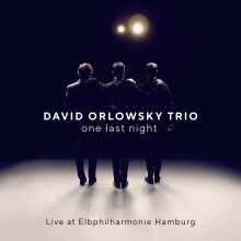 One last night-Live at Eibphilharmonie Hamburg - de David Orlowsky Trio