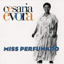 MISS PERFUMADO - de Cesaria Evora