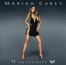 #1 To Infinity - de Mariah Carey