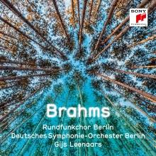 Brahms: - de Rundfunkchor Berlin-Deutsches Symphonie-Orchester Berlin-Gijs Leenaars