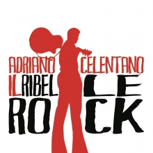 Il Ribelle Rock - de Adriano Celentano