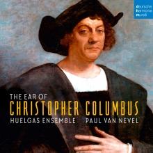 The Ear of Christopher Columbus - de Huelgas Ensemble