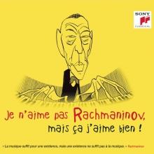 Je n'aime pas Rachmaninov ,mais ca j'aime bien! - de Khatia Buniatishvili,Ruth Laredo,Arcadi Volodos,Yuri Temirkanov erc