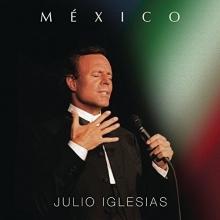 Mexico - de Julio Iglesias