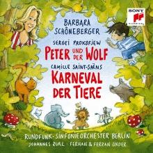 Prokofjev:Peter und der Wolf-Saint-Saens:Karneval der Tiere - de Barbara Schoneberger