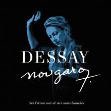 Nougaro:Sur l'ecran noir de mes nuits blanches - de Natalie Dessay