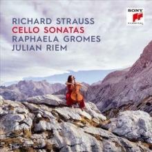 Richard Strauss: Cello Sonatas - de Raphaela Gromes/Julian Riem