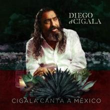 Cigala Canta A Mexico - de Diego el Gigala