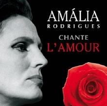 Chante L'Amour - de Amalia Rodrigues