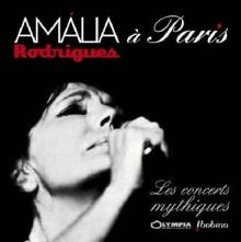 Amalia a Paris-Les Concerts mythiques - de Amalia Rodrigues