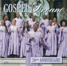 20eme Anniversaire - de Gospel Dream