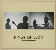 When you see yourself - de Kings of Leon
