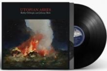 Utopian Ashes  - de Bobby Gillespie & Jehnny Beth