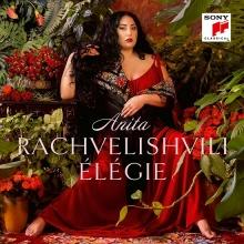 Elegie - de Anita Rachvelishvili