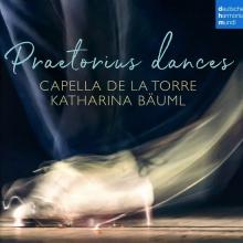 Praetorius dances - de Capella de la Torre/Katharina Bauml