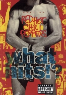 What hits!? - de Red Hot Chili Peppers