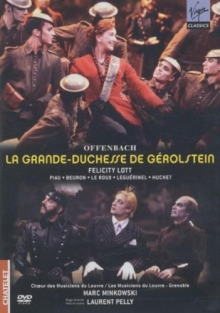 Offenbach La Grande- Duchesse de Gerolstein - de Felicity Lott, Sandrine Piau, Yann Beuron