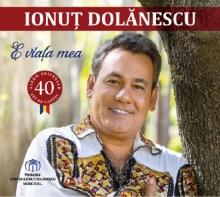 E viata mea - de Ionut Dolanescu