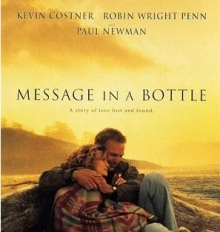 Mesajul oceanului - de Message in a Bottle-Kevin Costner,Robin Wright Penn,Paul Newman