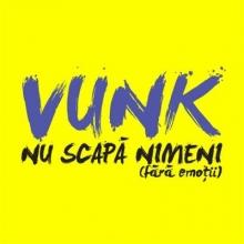 Nu scapa nimeni (Fara emotii) - de Vunk