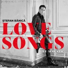 Love songs-live acoustic - de Stefan Banica jr