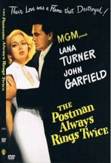 Postasul suna intotdeauna de doua ori - de Postman always rings twice:Lana Turner,John Garfield