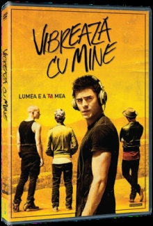 Vibreaza cu mine - de We Are Your Friends:Zac Efron