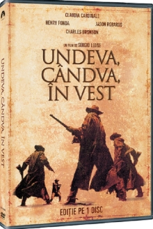 Undeva,candva in vest - de Once Upon a Time in the West:Claudia Cardinale,Henry Fonda,Jason Robards,Charles Bronson