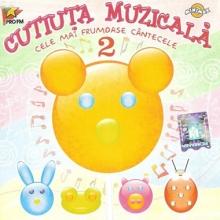 Cele mai frumoase cantecele vol 2 - de Cutiuta Muzicala