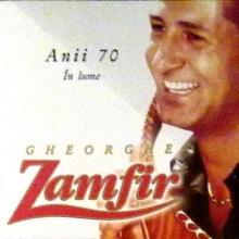 Anii 70 in lume - de Gheorge Zamfir