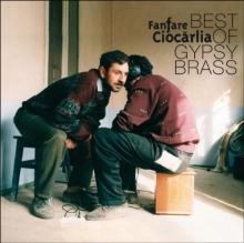 Best of Gypsy Brass - de Fanfara Ciocarlia