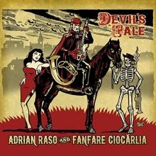 Devil\'s Tale - de Adrian Raso and Fanfara Ciocarlia