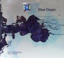 Blue Drops - de Beti Barbera/Nicu Patoi