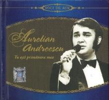 Tu esti primavara mea - de Aurelian Andreescu