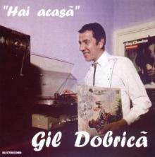 Hai acasa - de Gil Dobrica