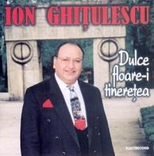 Dulce floare-i tineretea - de Ion Ghitulescu